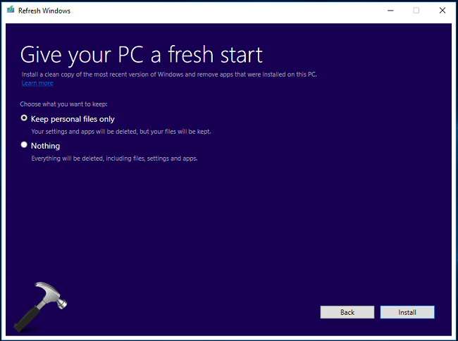 Download Refresh Windows Tool To Fix Resetting Problems