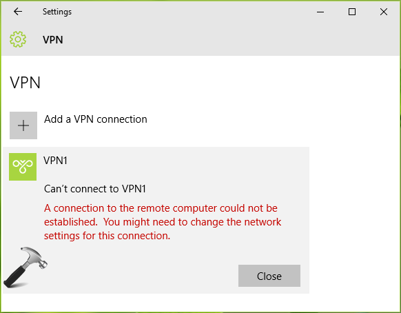 FIX A Connection To The Remote Computer Could Not Be Established In Windows 10