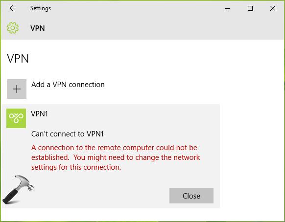 Cannot establish vpn connection windows 10