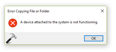 FIX A Device Attached To The System Is Not Functioning Windows 10