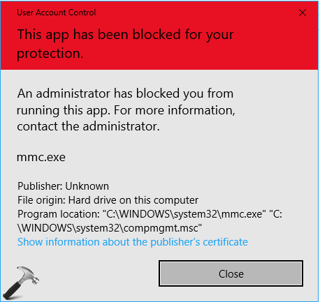 FIX An Administrator Has Blocked You From Running This App In Windows 10