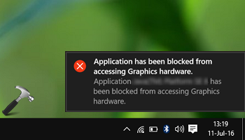 FIX Application Has Been Blocked From Accessing Graphics Hardware In Windows 10