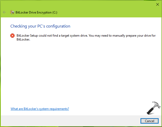 FIX BitLocker Setup Could Not Find A Target System Drive In Windows 10