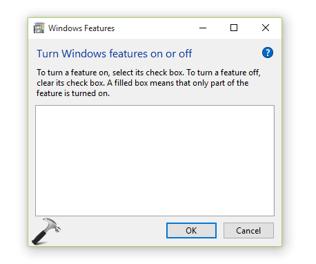 Blank 'Turn Windows Features On Or Off' In Windows 10