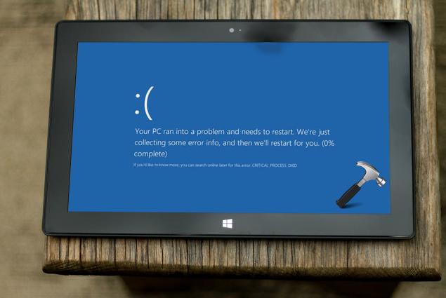 FIX CRITICAL_PROCESS_DIED BSOD In Windows 10