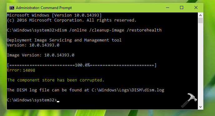 FIX DISM Error 14098, The Component Store Has Been Corrupted In Windows 10