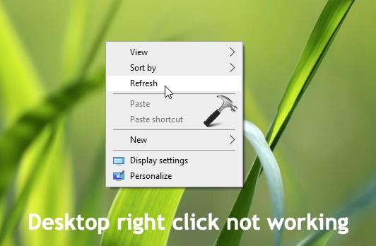 FIX Desktop Right Click Not Working In Windows 10