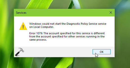 FIX Error 1079 The Account Specified For This Service Is Different