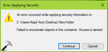 Failed To Enumerate Objects In The Container. Access Is Denied. In Windows 10