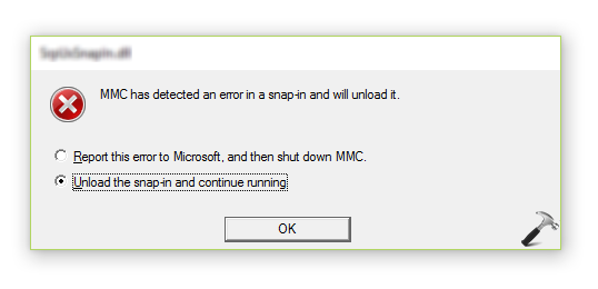 FIX MMC Has Detected An Error In A Snap-in And Will Unload It Windows 10