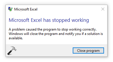 FIX - Microsoft Excel 2016 Has Stopped Working On Windows 10