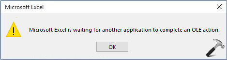 [FIX] Microsoft Excel Is Waiting For Another Application To Complete OLE Action