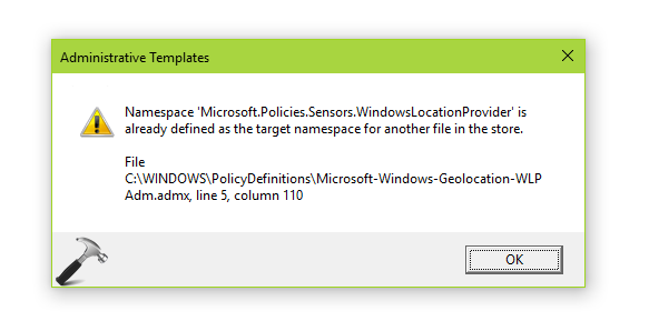FIX: Namespace 'Microsoft.Policies.Sensors.WindowsLocationProvider' Is Already Defined As The Target Namespace For Another File In The Store In Windows 10