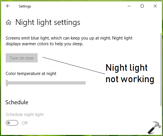 FIX Night Light Not Working In Windows 10