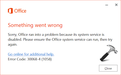 FIX - Office Ran Into A Problem Because Its System Service Is Disabled
