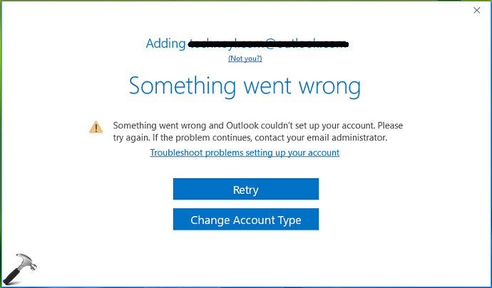 FIX] Something Went Wrong And Outlook Couldn't Set Up Your Account