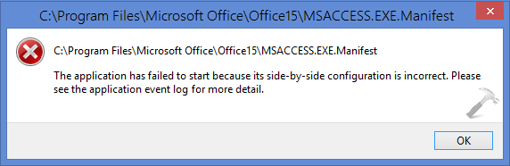 The Application Has Failed To Start Because Its Side-By-Side Configuration Is Incorrect