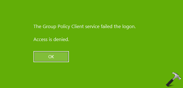 FIX The Group Policy Client Service Failed The Logon Access Is Denied Windows 10