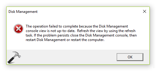 FIX The Operation Failed To Complete Because The Disk Management Console View Is Not Up-To-Date