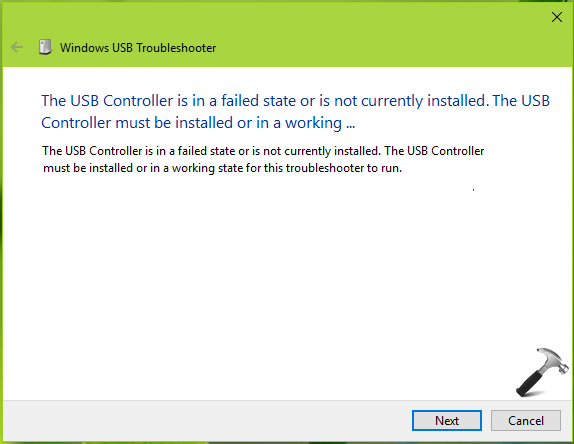 FIX The USB Controller Is In A Failed State Or Is Not Currently Installed In Windows 10