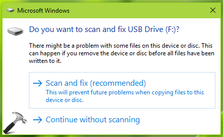 FIX There's A Problem With This Drive. Scan The Drive Now And Fix It In Windows 10