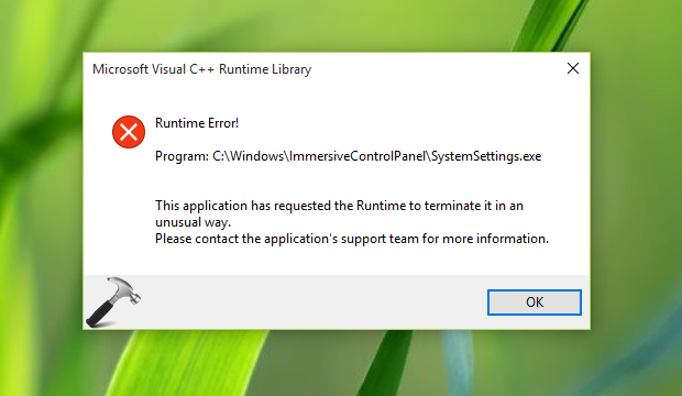 FIX - This Application Has Requested The Runtime To Terminate It In An Unusual Way Windows 10