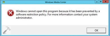 windows media center cannot open this program because it has been prevented