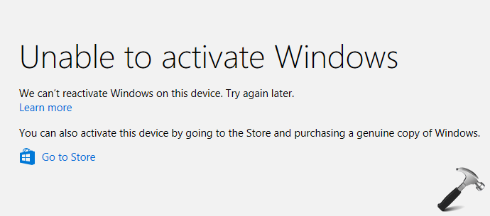 FIX: We Can't Reactivate Windows On This Device. Try Again Later.