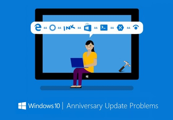 FIX Windows 10 Anniversary Update Problems