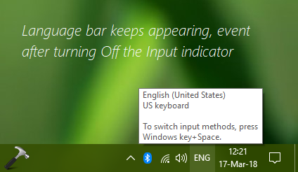 FIX Windows 10 Language Bar Keeps Appearing