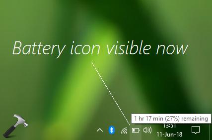 FIX Windows 10 Taskbar Missing Battery Icon