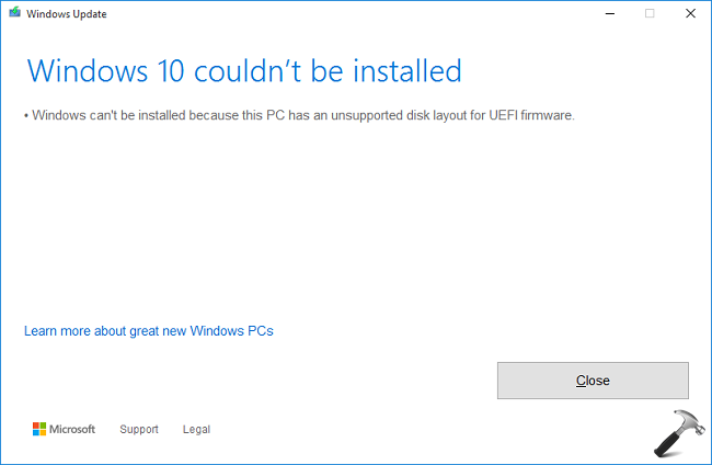 [FIX] Windows Can't Be Installed Because This PC Has An Unsupported Disk Layout For UEFI Firmware Windows 10