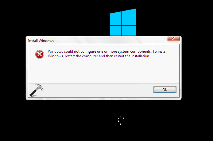 Windows Could Not Configure One Or More System Components While Installing Windows 10