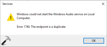 FIX - Windows Could Not Start The Windows Audio Service On Local Computer Windows 10