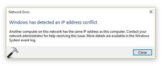 FIX Windows Has Detected An IP Address Conflict In Windows 10