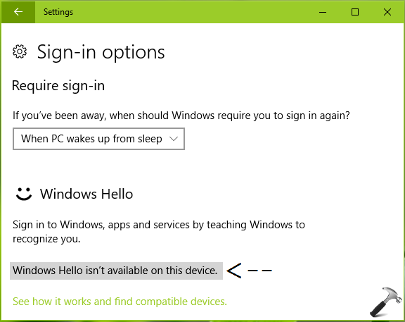 FIX Windows Hello Isn't Available On This Device In Windows 10