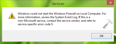 Windows could not start the Windows Firewall on Local Computer.