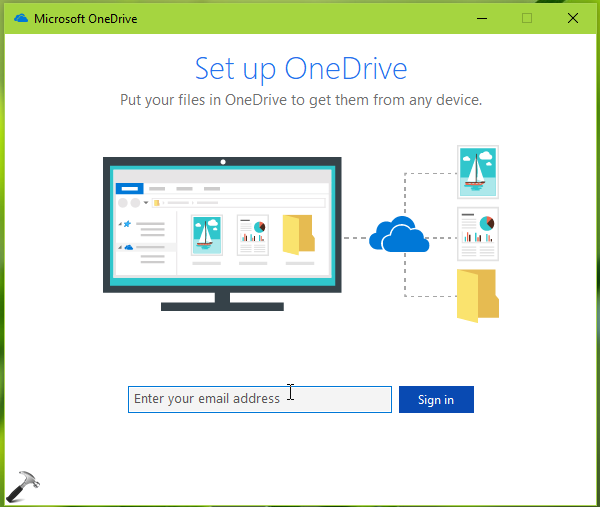 FIX You Aren't Signed In Error For OneDrive In Windows 10
