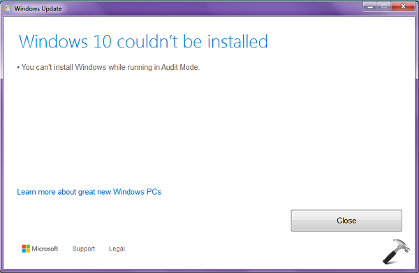 FIX] You Can't Install Windows While Running In Audit Mode