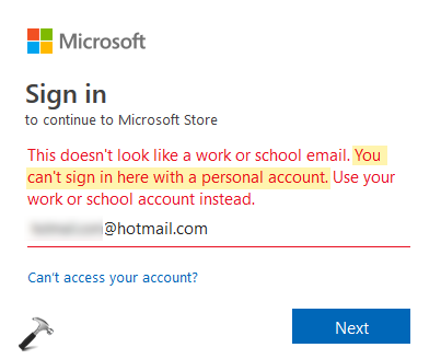 FIX You Can't Sign In Here With A Personal Account