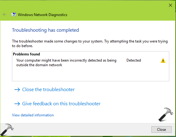 FIX Your Computer Might Have Been Incorrectly Detected As Being Outside The Domain Network