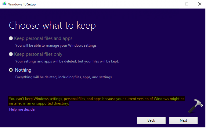FIX: You Can't Keep Windows Settings, Personal Files, And Apps Because Your Current Version Of Windows Might Be Installed In A Unsupported Directory