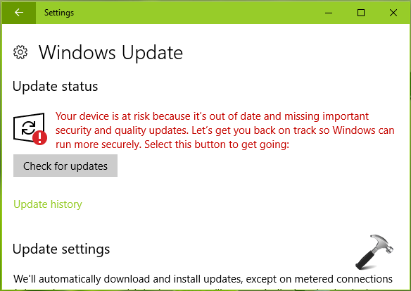 FIX Your Device Is At Risk Because It's Out Of Date And Missing Important Security And Quality Updates Windows 10
