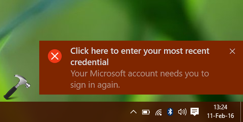 FIX - Your Microsoft Account Needs You To Sign In Again In Windows 10