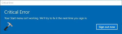 FIX - Your Start Menu Isn't Working. We'll Try To Fix It The Next Time You Sign In.