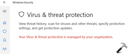 FIX Your Virus And Threat Protection Is Managed By Your Organization