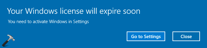 FIX 'Your Windows License Will Expire Soon' For Windows 10