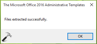 How To Install Office 2016 Group Policy Templates In Windows 10