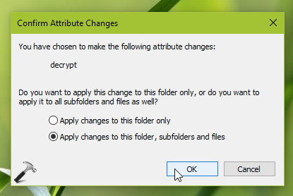 How To Decrypt Files And Folders In Windows 10