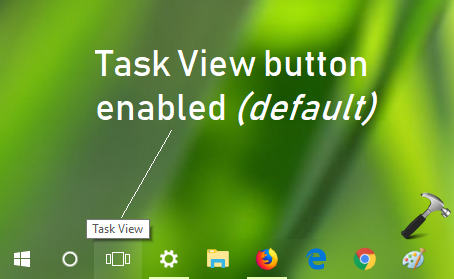 How To Show Or Hide Task View Button In Windows 10